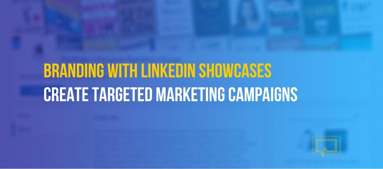 LinkedIn Showcases