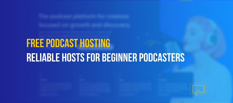 Free podcast hosting