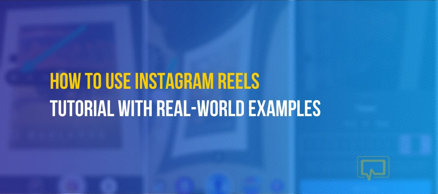 How to use Instagram Reels for marketing