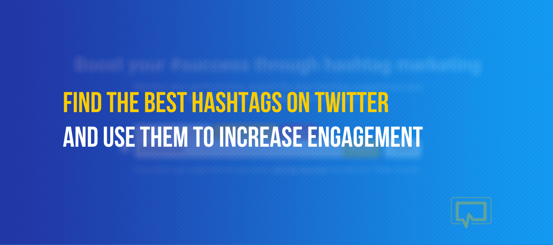 best hashtags for Twitter