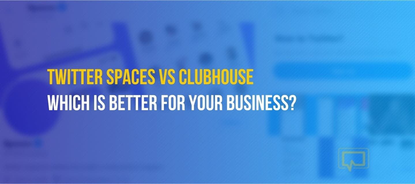 Twitter Spaces vs Clubhouse