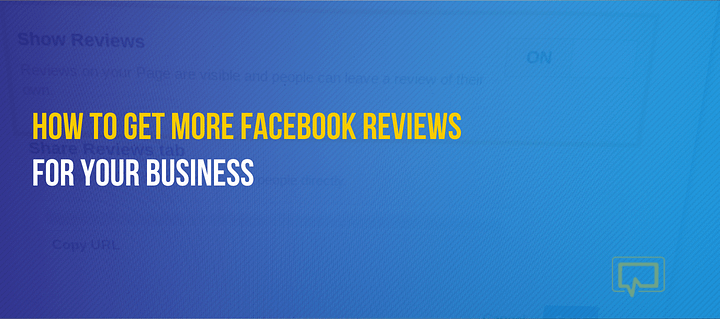 How to get more Facebook reviews for your business