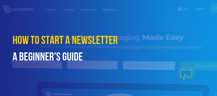 How to Start a Newsletter: A Beginner's Guide