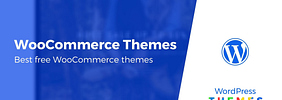 10 Best Free WooCommerce Themes in 2020 (Hand-Picked)
