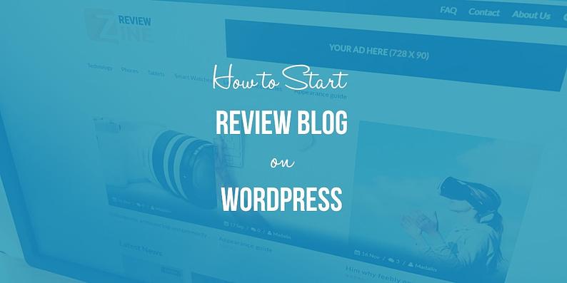start a WordPress review blog