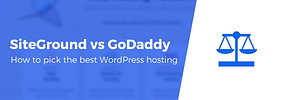 SiteGround vs GoDaddy: Detailed Comparison Based on Real Data