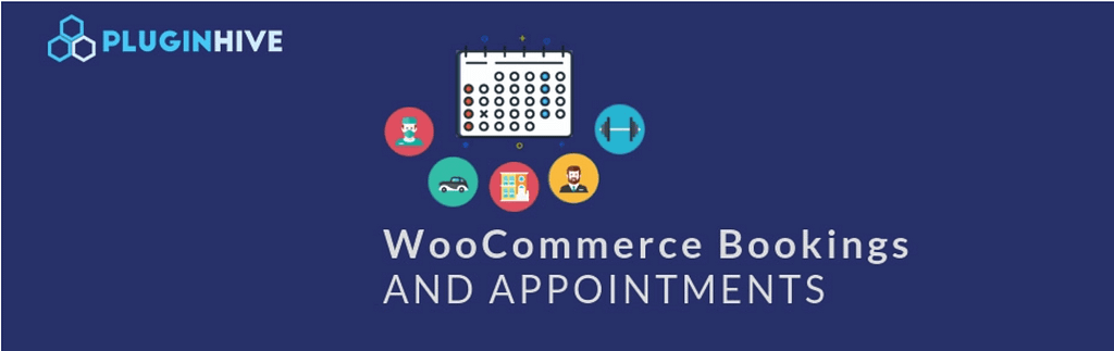 The WooCommerce Booking and Appointments plugin.