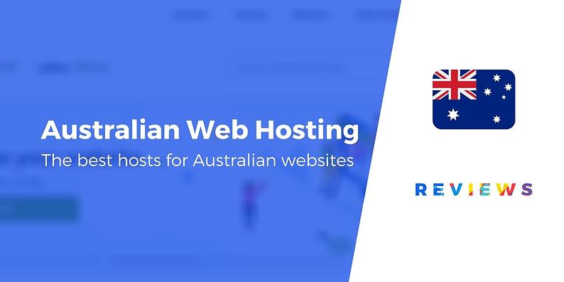 The best web hosting in Australia