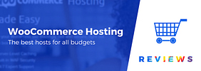 "6 Best ""WooCommerce Hosting"" Compared 2020 (For All Budgets)"