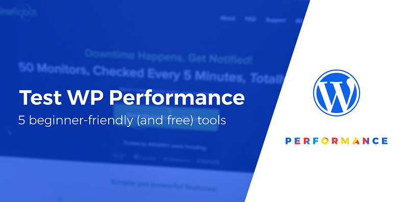 tools to test WordPress performance