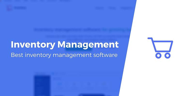 Best Inventory Management Software