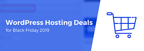 10+ Best Black Friday & Cyber Monday Web Hosting Deals for 2019 (Curated)