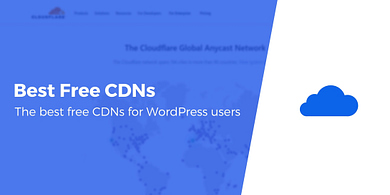 Free CDN Services for WordPress Sites