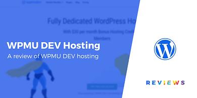 WPMU DEV Hosting Review