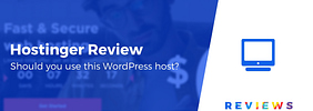 Hostinger Review for WordPress: Is It a Good Option for You?