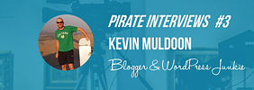 Kevin Muldoon Interview – Blogger, Internet Marketer, and WordPress Junkie