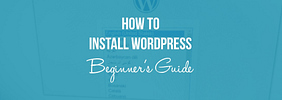 How to Install WordPress: Complete Beginner's Guide