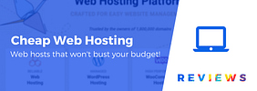 5 Best Cheap Web Hosting Services Reviewed & Tested