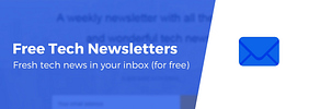 15 Best Free Tech Newsletters to Subscribe to in 2020
