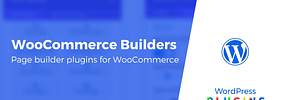 3 Best WooCommerce Page Builder Plugins Compared (Drag-and-Drop)