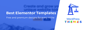 40+ Gorgeous Elementor Templates for Niche Websites