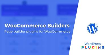 WooCommerce Page Builders
