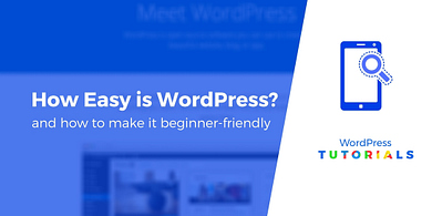 How easy is WordPress to use