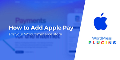 How to add Apple Pay to WooCommerce stores