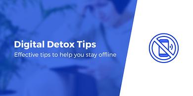 Digital detox tips