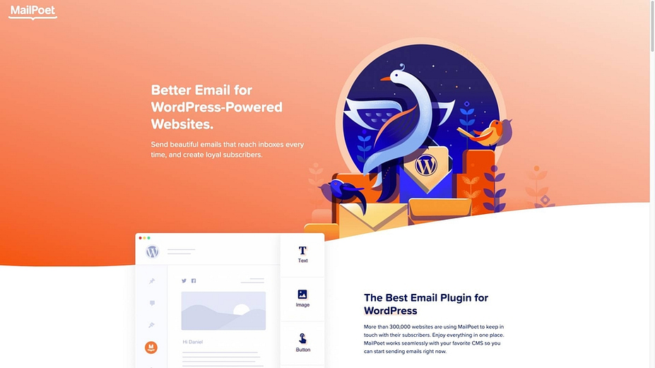 MailPoet provides email marketing for WordPress users