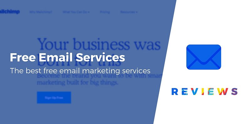 Best 6 Free Email Marketing Services Compared
