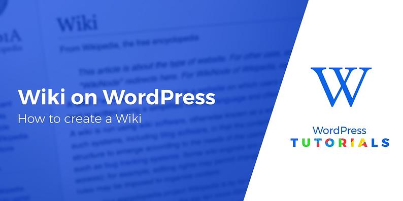 create a wiki on WordPress
