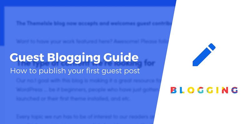 Guest Blogging Guide