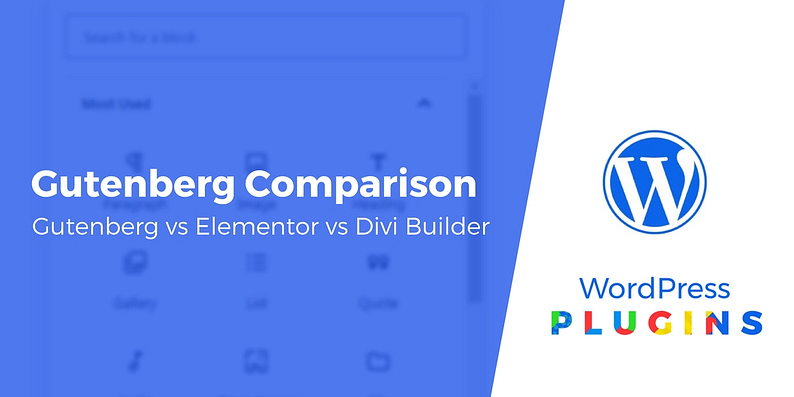 Gutenberg block editor vs Elementor vs Divi Builder
