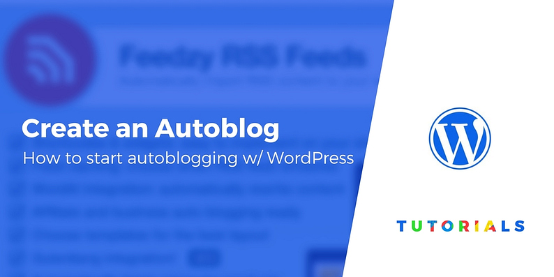 Create an Autoblogging Site