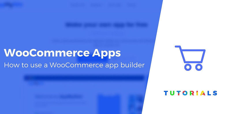 WooCommerce App Builder