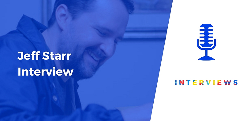 Jeff Starr interview