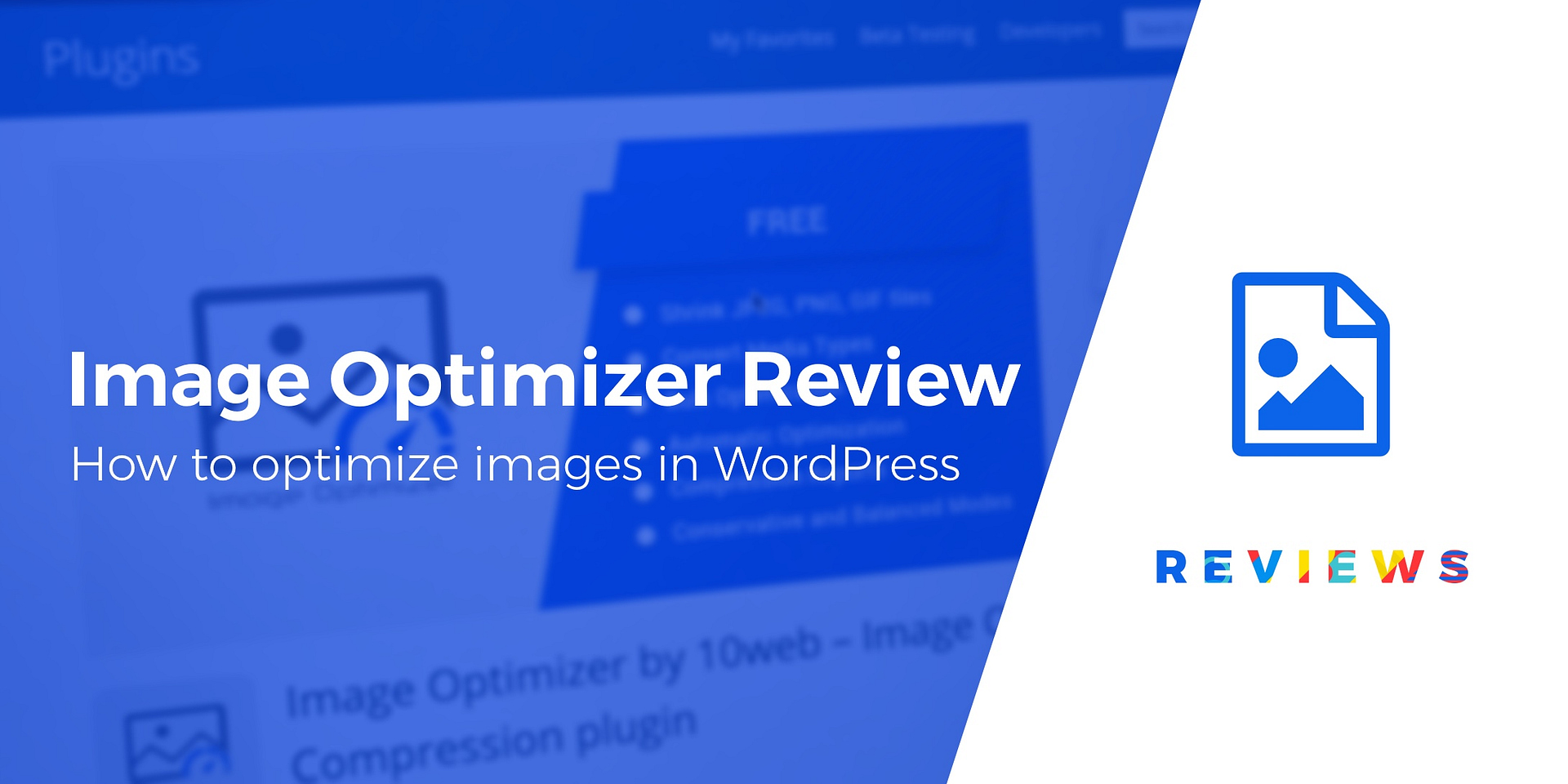 Image Optimizer Plugin Review How To Speed Up Your WordPress Site By Optimizing Images