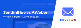 Sendinblue vs AWeber: Which Is Better … and Cheaper