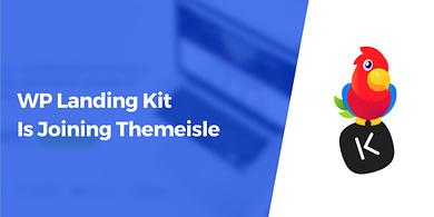 WP Landing Kit Is Joining Themeisle