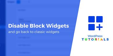 disable WordPress block widgets