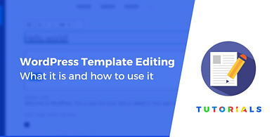 WordPress template editing - How to use it