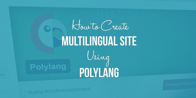 Multilingual WordPress Website Using Polylang