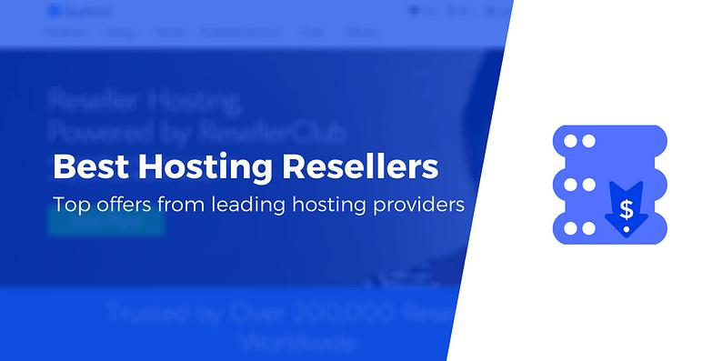 Best hosting resellers