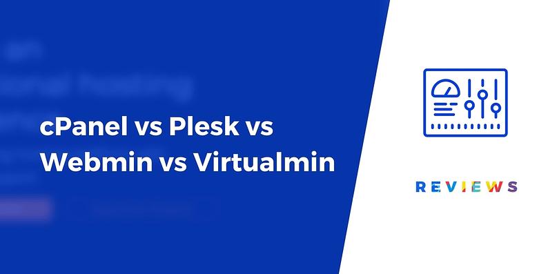 cPanel vs Plesk vs Webmin
