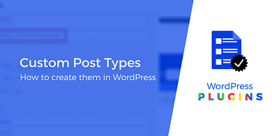 How to Create Custom Post Types in WordPress