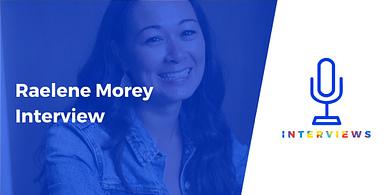 Raelene Morey interview