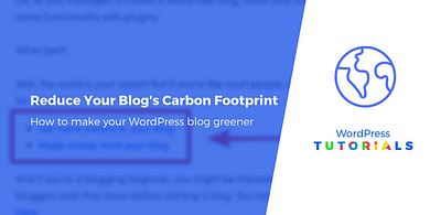 Reduce the carbon footprint of your WordPress blog