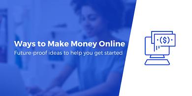 Ways to make moeny online