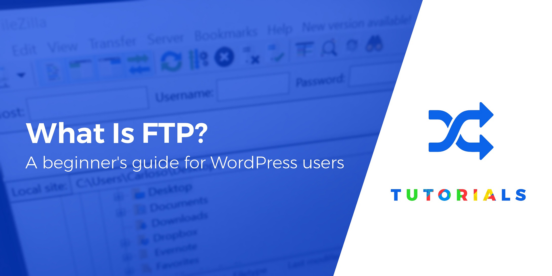 What Is Ftp A Beginner S Guide To Ftp For WordPress Users